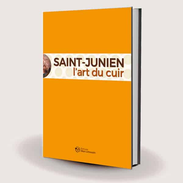 Livre Saint-Junien l'art du cuir